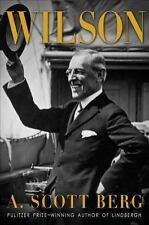 NEW Wilson by A. Scott Berg (2013, Hardcover) President Woodrow Biography