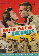 Fotofilm de Bolsillo N° 18/1959 - Mas Alla de las Lagrimas, R. Walsh Van Heflin