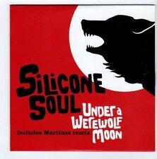 (FA593) Silicone Soul, Under A Werewolf Moon - 2005 DJ CD