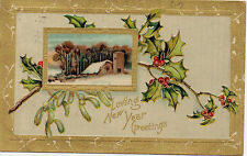 Loving New Year Greetings Embossed Penny Postcard 1910 Holly/ Gold Frame Posted