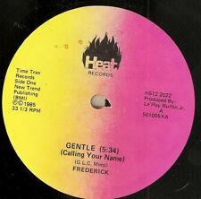 "FREDERICK Gentle (Calling Your Name)/Move On 12"" on HEAT 1985 modern soul boogie"