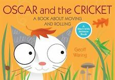 Oscar and the Cricket: A Book About Moving and Rolling (Start with-ExLibrary
