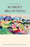 Poetry Library: The Poems of Robert Browning by Robert Browning (1994, Paperback