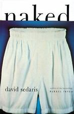 Naked by David Sedaris, SIGNED, 1st Edition, w/Dust Jacket, (1997, Hardcover)