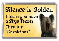 "Skye Terrier Dog Fridge Magnet ""Silence is Golden .........."" by Starprint"