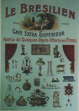 CAFE LE BRESILIEN Affiche d'intérieur originale entoilée Litho vers 1900 41x58cm