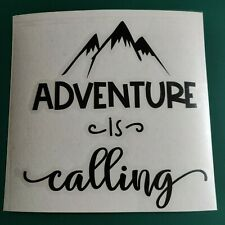 Adventure Is Calling 2 - Car/Van/Camper/Bike/Laptop Decal Sticker Vinyl Graphic