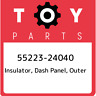 55223-24040 Toyota Insulator, dash panel, outer 5522324040, New Genuine OEM Part