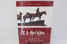 E. E. Earl Heikka Sculptor of the American West SIGNED Vivian Paladin Bronze EUC