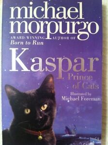 Kaspar - Prince Of Cats By Michael Morpurgo