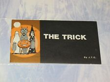 THE TRICK  CHICK CHRISTIAN/ GOSPEL TRACT 1986 - FROM JACK CHICK PUBLICATIONS