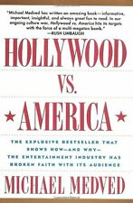 Hollywood vs. America: The Explosive Bestseller that Shows How-and Why-the Enter