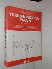 TRIGONOMETRIA PIANA Giuseppe Santia Antonio Borrello Editrice Edisco 1980 scuola