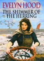 The Shimmer of the Herring By Evelyn Hood. 9780316849197