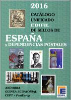 Catálogo Edifil Unificado Sellos de España y Dependencias postales Edición 2016