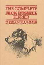 The Complete Jack Russell Terrier by D. Brian Plummer