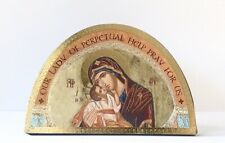 """OUR LADY OF PERPETUAL HELP ICON - 7"""" Wood Plaque / Gold Foil Highlights"""