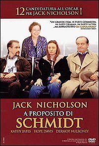 A proposito di Schmidt (2002) DVD