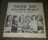 PACIFIC RIM DULCIMER PROJECT RARE record album vinyl WORLD FOLK RECORDINGS lp