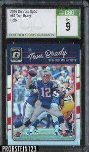 2016 Donruss Optic Holo Prizm #62 Tom Brady New England Patriots CSG 9 MINT