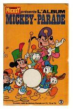 MICKEY PARADE  ALBUM N° 2 ( 71 72 73 )  DE 1986  TBE  CARTONNE