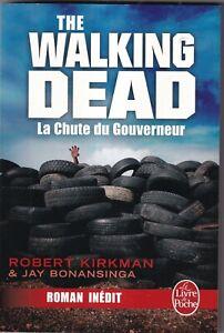 ROBERT KIRKMAN ET JAY BONANSINGA: THE WALKING DEAD. LIVRE DE POCHE. 2014.