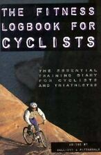 Excellent, The Fitness Log Book for Cyclers: The Essential Training Diary for Cy