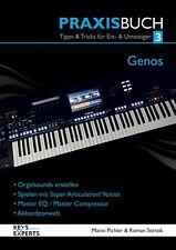 Das Praxisbuch für YAMAHA GENOS Keyboard Band 3 130 Seiten  SPRACHE DEUTSCH!