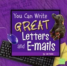 You Can Write Great Letters and e-mails (First Facts)-ExLibrary