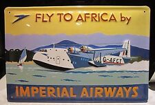 IMPERIAL AIRWAYS, FLY TO AFRICA: EMBOSSED (3D) metal SIGN, EMPIRE FLYING BOAT