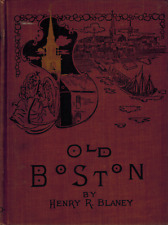 1896 OLD BOSTON Blaney History Massachusetts Architecture Churches Faneuil Hall
