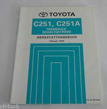Werkstatthandbuch Toyota Transaxle Getriebe Schaltgetriebe C251 / C251A, 2004