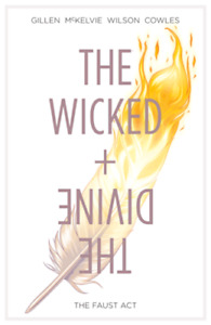 THE WICKED &THE DIVINE THE FAUST ACT VOL 1~IMAGE NEW