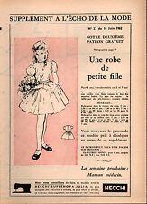 ▬► Patron Couture Supplément Écho de la Mode Robe Petite Fille 6 ans N°23 1962