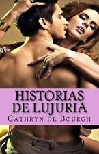 Historias de lujuria: colección de relatos eróticos contemporáneos (Spanish