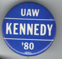 1980 pin TED KENNEDY pinback UAW LABOR UNION United Auto Workers