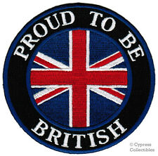 PROUD TO BE BRITISH embroidered iron-on PATCH UK FLAG UNION JACK ENGLAND BRITAIN