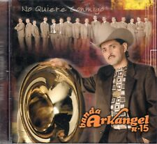 Banda Arkangel R-15 No Quiere Conmigo  CD New Sealed