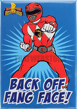 Mighty Morphin Power Rangers Red Ranger Back Off Fang Face! Magnet ~ Licensed