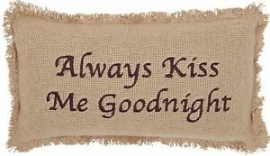 """Always Kiss Me Goodnight Rustic Burlap Natural Embroidered Pillow 7""""x13"""" Fringed"""