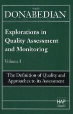 Definition of Quality and Approaches to Its Assessment Explorations in Quality
