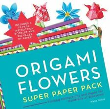 Origami Flowers Super Paper Pack: Folding Instructions and Paper for Hundreds of