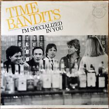 Maxi 45t Time Bandits  - I'm specialized in you