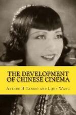 The Development of Chinese Cinema : 100 Years of Chinese Film by Lijun Wang...