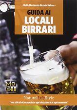 GUIDA AI LOCALI BIRRARI - MoBi Movimento Birraio Italiano - Lswr Editore