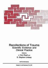 Nato Science Series A Ser.: Recollections of Trauma : Scientific Evidence and...