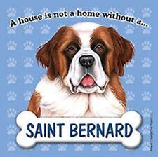 Saint Bernard Dog Magnet Sign House Is Not A Home