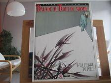 BALADE AU BOUT DU MONDE T4 EO1998 LA PIERRE DE FOLIE TBE/TTBE