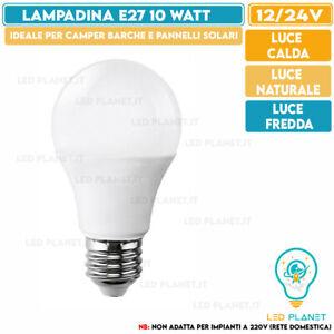 Lampadina sfera led 10w 12v 24v lampada E27 CALDA FREDDA NATURALE attacco grande