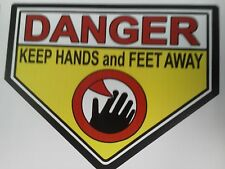 Danger Keep Hands and Feet Clear sticker